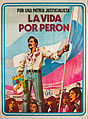 """Museo del Bicentenario - Afiche """"La vida por Perón"""".jpg"""