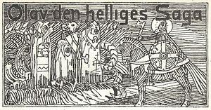 Óláfs saga helga - Image: Olav den helliges saga Tittelfrise G. Munthe