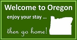 Oregon Ungreeting Sign.jpg