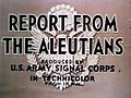 Report from the Aleutians Title card.jpg