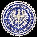 Siegelmarke Königlich Preussisches Institut für Infectionskrankheiten - Berlin W0217130.jpg