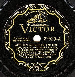 Nathaniel Shilkret - African Serenade, a 1930 issue of a Nathaniel Shilkret composition recorded with the Victor orchestra