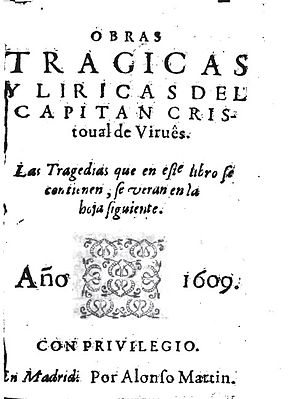 Cristóbal de Virués - Obras trágicas y liricas (1609)