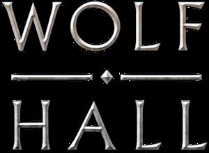 Wolf Hall (miniseries) - Image: Wolf Hall