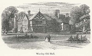 Worsley Old Hall - Worsley Old Hall