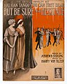 You can tango, you can trot, dear - but be sure and hesitate 1914.jpg