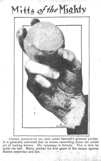 Cut fastball - A cut fastball grip from The Day Book in Chicago who credited the pitch to Christy Mathewson.
