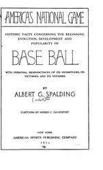 Albert Goodwill Spalding: America's National Game