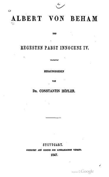 File:BLV 016-2 Albert von Beham und Regesten Pabst Innocenz IV.pdf