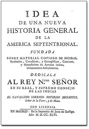 Lorenzo Boturini Benaduci - Title page of the Idea de una Nueva Historia general de la América Septentrional, 1746.
