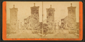 City gates, from Robert N. Dennis collection of stereoscopic views 5.png