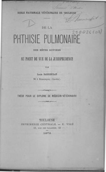 File:Darrieulat - De la phtisie pulmonaire des bêtes bovines au point de vue de la jurisprudence.djvu