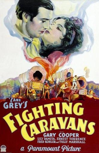 Fighting Caravans - Image: Fighting Caravans 1931 Poster