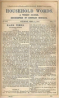 <i>Hard Times</i> (novel) weekly serial; novel by Charles Dickens; published 1854