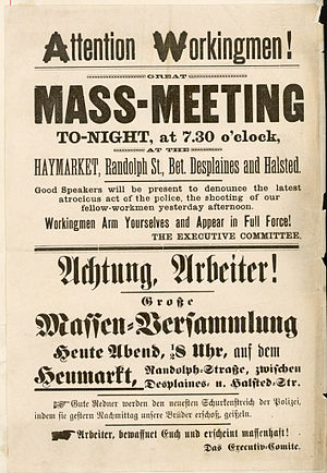 The first flier calling for a rally in the Haymarket on May 4. (left) and the revised flier for the rally. (right) The words &quotWorkingmen Arm Yourselves and Appear in Full Force!&quot were removed from the revised flier. - Haymarket affair