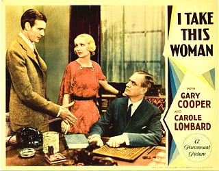 <i>I Take This Woman</i> (1931 film) 1931 film by Marion Gering