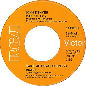 Take Me Home, Country Roads - Image: John Denver with Fat City take me home country roads 1971 A side US vinyl