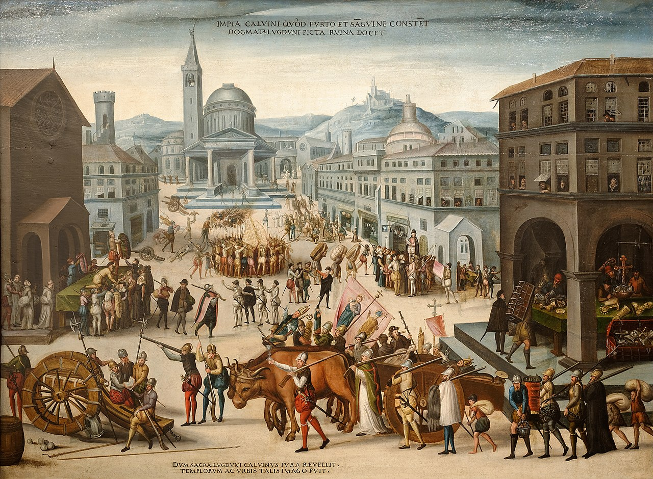 """The Sack of Lyon by Calvinist Reformers,"" depicting the destruction of Catholic art and Churches, 1565"