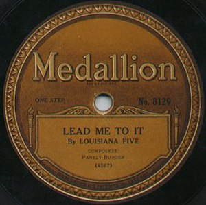 Louisiana Five - 1919 Medallion disc by the Louisiana Five