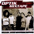 Optik Mixtape Volume 1 - Cover.jpg
