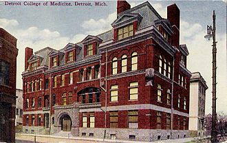 Wayne State University - Detroit College of Medicine, about 1911.