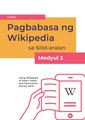 Reading Wikipedia in the Classroom - Teacher's Guide Module 2 (Tagalog).pdf