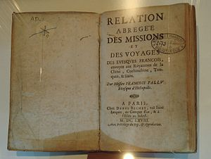 François Pallu - Relation abrégée des missions..., by Mgr Pallu, published in 1668 in Paris.