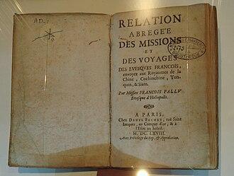 François Pallu - Relation abrégée des missions..., by Mgr Pallu, published in 1668 in Paris.