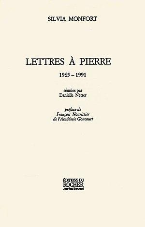 Silvia Monfort - Image: Silvia Monfort Lettres a Pierre 1965 1991 (Editions du Rocher 2003)