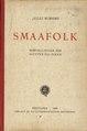 Smaafolk. Fortællinger for gutter og piker. (Julli Wiborg, 1908).pdf