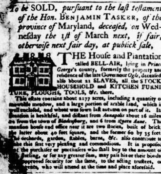 Benjamin Tasker Sr. - Newspaper advertisement for the sale of Tasker's estate Belle Air in 1771