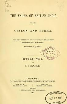 The Fauna of British India, including Ceylon and Burma (Moths Vol 1).djvu