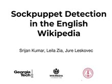 Wikimania2019 research presentation sockpuppetDetection.pdf