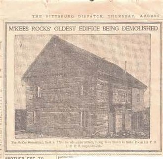 Alexander McKee - Alexander McKee Log Mansion, McKee's Rocks, PA