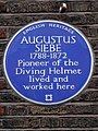 Augustus Siebe 1788-1872 pioneer of the diving helmet lived and worked here.jpg