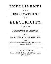 Benjamin Franklin: Experiments and Observations on Electricity