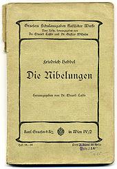 """Friedrich Hebbel: """"Die Nibelungen"""" (Schulausgabe um 1900, Wien/Brünn) (Quelle: Wikimedia)"""