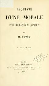 Guyau - Esquisse d'une morale sans obligation ni sanction.djvu