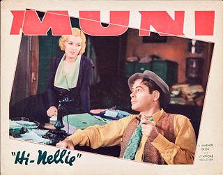 <i>Hi Nellie!</i> 1934 film by Mervyn LeRoy