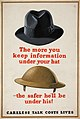 INF3-235 Anti-rumour and careless talk The more you keep information under your hat, the safer he'll be under his.jpg