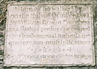 Dual quaternion - Plaque on Broom bridge (Dublin) commemorating Hamilton's invention of quaternions