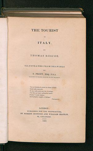 Thomas Roscoe - Tourist in Italy, 1831