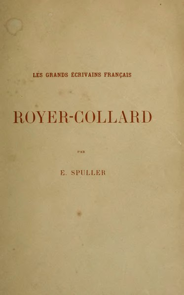 File:Spuller - Royer-Collard, 1895.djvu