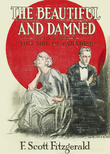 "A color image of a book cover showing a man and a woman dressed in evening clothes and seated next to, but turned slightly away from each other and in front of a large red circle. The cover reads The Beautiful and Damned by the author of ""This Side of Paradise"" F. Scott Fitzgerald"