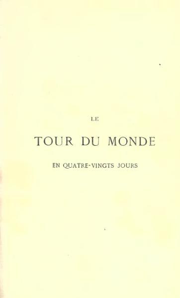 File:Verne - Le Tour du monde en quatre-vingts jours.djvu