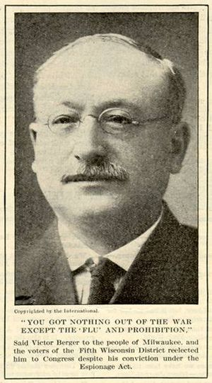 Victor L. Berger - Victor Berger, in Literary Digest, 1920.