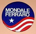 Vintage Walter Mondale & Geraldine Ferraro 1984 Presidential Campaign Pinback Button (21891999926).jpg