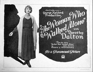 <i>The Woman Who Walked Alone</i> 1922 film by George Melford