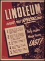 """Linoleum needs this special care, help make these floors last."" - NARA - 514900.tif"
