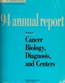 Annual report - National Cancer Institute (U.S.) (IA annualreport19942nati).pdf